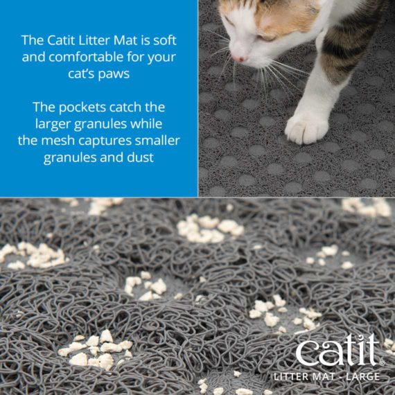 Catit Litter Mat is soft and comfortable for you cat's paws and the pockets catch the larger granules while the mesh captures smaller granules and dust