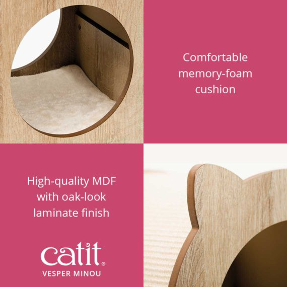 Catit Vesper Minou has a comfortable memory-foam cushion and is made of high-quality MDF with oak-look laminate finish