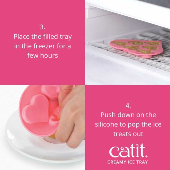 Place the filled tray in the freezer for a few hours. Take it out and push down on the silicone to pop the ice treats out