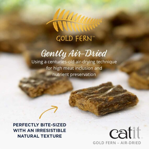 Catit Gold Fern - Gently Air-Dried using a centuries-old air-drying technique for high meat inclusion and nutrient preservation. Perfectly bit-sized with an irresistible natural texture